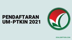 pendaftaran umptkin 2021